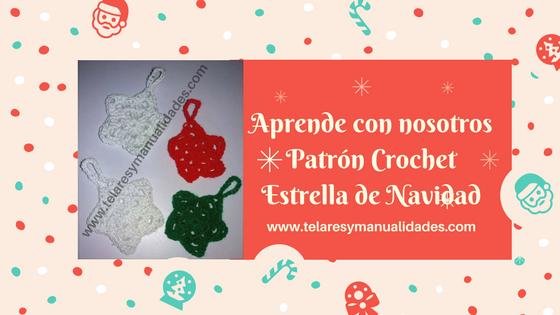 Patrón crochet estrella navidad - Telares & Manualidades